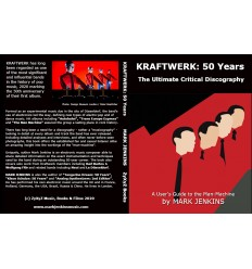 Mark Jenkins' Kraftwerk: 50 years